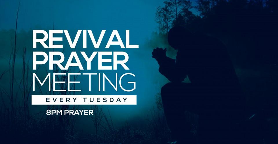 Tuesday Night Prayer/Revival Meeting